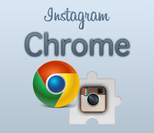 İnstagram Chrome Eklentisi