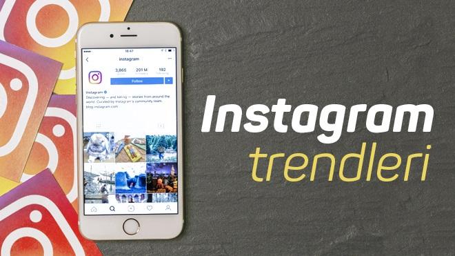 Instagram Trendleri